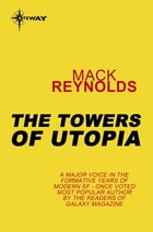 The Towers of Utopia by Mack Reynolds