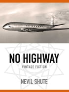 No Highway by Nevil Shute