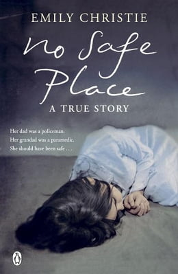 Book No Safe Place by Emily Christie