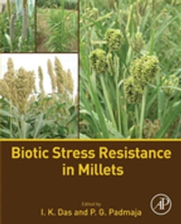 Book Biotic Stress Resistance in Millets by I. K. Das