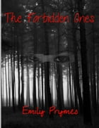 The Forbidden Ones by Emily Prymes