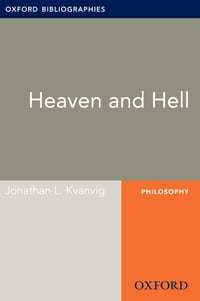 Heaven and Hell: Oxford Bibliographies Online Research Guide