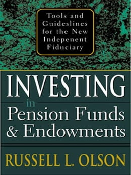 Book Investing in Pension Funds and Endowments by Olson, Russell