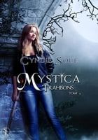 Mystica 1: Trahisons by Cyndie Soue