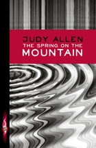 The Spring on The Mountain by Judy Allen