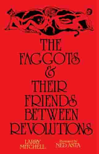 The Faggots and Their Friends Between Revolutions