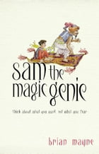 Sam The Magic Genie by Brian Mayne