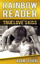 Rainbow Reader Silver and Gold: True Love's Kiss