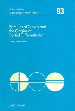 Book Families of Curves and the Origins of Partial Differentiation by Engelsman, S.B.