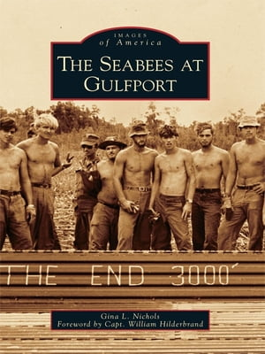 Seabees at Gulfport,  The