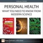 Personal Health: What You Need to Know from Modern Science (Collection) by Michael Kuhar