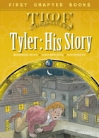 Oxford Reading Tree First Chapter Books:Tyler: His Story by Roderick Hunt; David Hunt