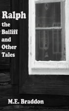 Ralph the Bailiff and Other Tales by M.E. Braddon