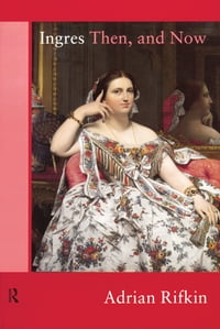 Ingres Then, and Now