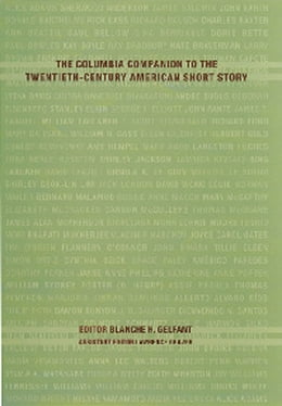 Book The Columbia Companion to the Twentieth-Century American Short Story by Blanche H. Gelfant
