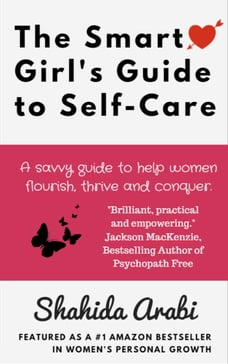 The Smart Girl's Guide to Self-Care