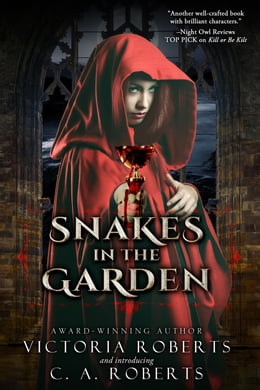 Book Snakes in the Garden by Victoria Roberts