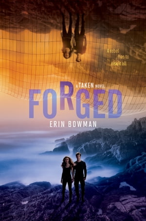 Forged by Erin Bowman