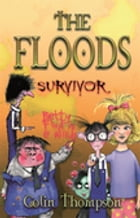 Floods 4: Survivor by Colin Thompson