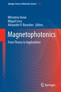 Magnetophotonics: From Theory to Applications