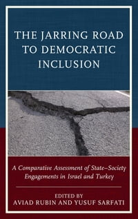 The Jarring Road to Democratic Inclusion: A Comparative Assessment of State–Society Engagements in…
