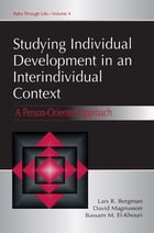 Studying individual Development in An interindividual Context: A Person-oriented Approach