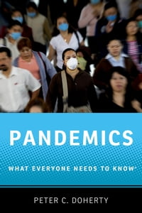 Pandemics: What Everyone Needs to Know?