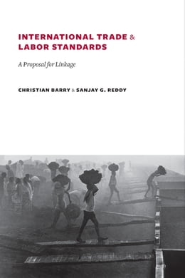 Book International Trade and Labor Standards: A Proposal for Linkage by Sanjay Reddy