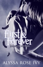 First & Forever (The Crescent Chronicles #4) by Alyssa Rose Ivy