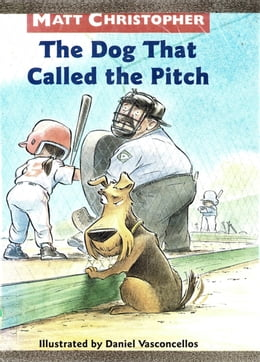 Book The Dog That Called the Pitch by Matt Christopher