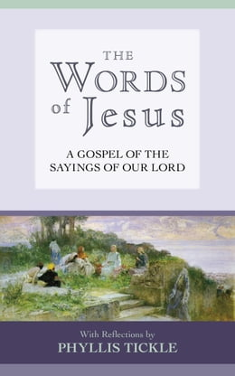 Book The Words of Jesus by Phyllis Tickle