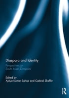 Diaspora and Identity: Perspectives on South Asian Diaspora