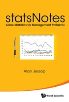 statsNotes: Some Statistics for Management Problems by Alan Jessop