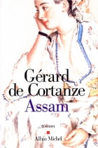 Assam by Gérard de Cortanze
