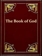 The Book Of God in the Light of the Higher Criticism with Special Reference to Dean Farrar's New Apology by G. W. Foote