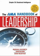 The AMA Handbook of Leadership, Chapter 20 by Marshall GOLDSMITH