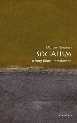 Book Socialism: A Very Short Introduction by Michael Newman
