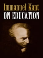 On Education by Immanuel Kant