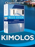 Kimolos with Polyaigos - Blue Guide Chapter by Nigel McGilchrist