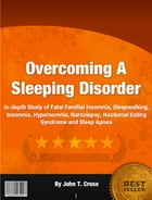 Overcoming A Sleeping Disorder by John T. Crose