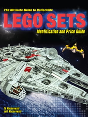 The Ultimate Guide to Collectible LEGO� Sets Identification and Price Guide