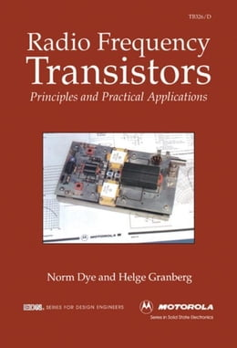Book Radio Frequency Transistors: Principles and practical applications by Granberg, Helge