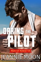 Daring the Pilot by Jeannie Moon