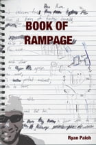Book of Rampage by Ryan Paich