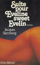 Suite pour Eveline, sweet Evelin by Jacques Sternberg