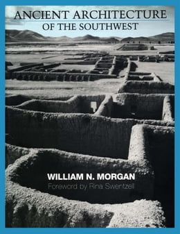 Book Ancient Architecture of the Southwest by Rina  Swentzell
