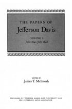 The Papers of Jefferson Davis: June 1841--July 1846 by Jefferson Davis