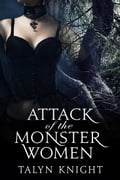 Attack of the Monster Women 5c04c78d-f5ae-475e-9497-684cfe02f1af