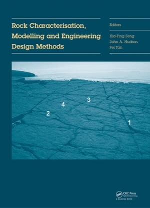 Rock Characterisation,  Modelling and Engineering Design Methods