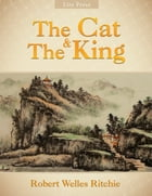 The Cat and The King by Robert Welles Ritchie